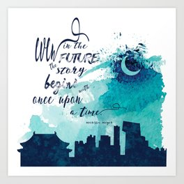 The Lunar Chronicles Quote Art Print