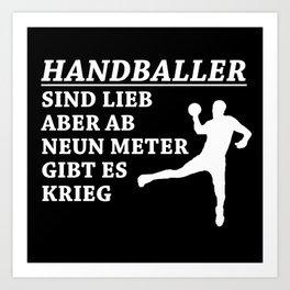 Handball Players Are Nice People Art Print