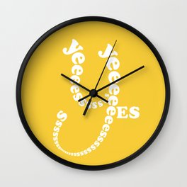 Yes Yes Yes ... (in a playful and fun typography design theme) Wall Clock