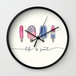 Life is Sweet Hand Lettered Watercolor Popsicle Illustration Wall Clock