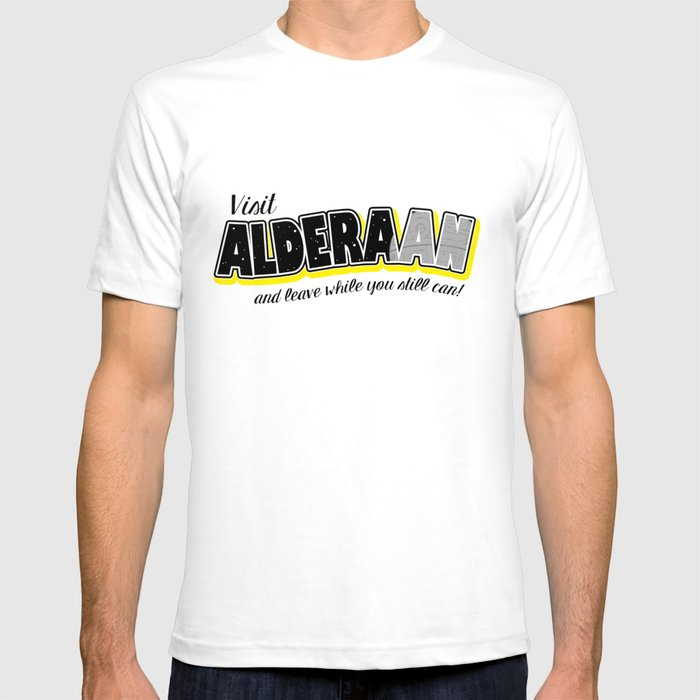d9a97c60 Visit Alderaan... soon! T-shirt by mrdevelover | Society6