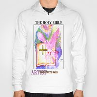 bible verses Hoodies featuring THE HOLY BIBLE by KEVIN CURTIS BARR'S ART OF FAMOUS FACES