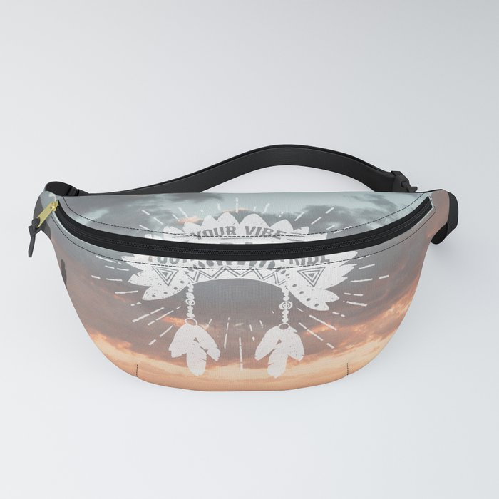 Your Vibe Attracts Your Tribe - Monument Valley Fanny Pack