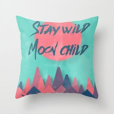 Stay wild moon child (tuscan sun) Throw Pillow