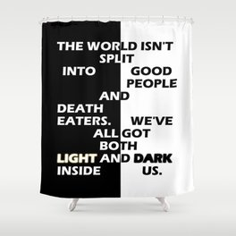 Good People and Death Eaters Shower Curtain