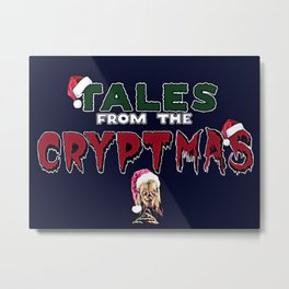 Tales From The CRYPTMAS Metal Print