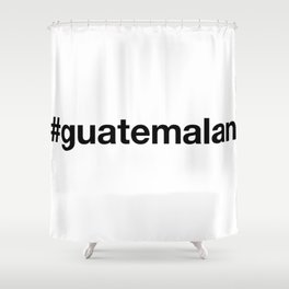 GUATEMALA Shower Curtain