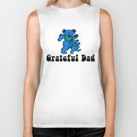 grateful dead Biker Tanks featuring Grateful Dad 2.0 by Grace Thanda
