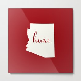 Arizona is Home - White on Red Metal Print