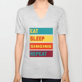 Eat Sleep Singing Repeat Retro Edition Unisex V-Neck