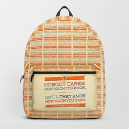 How Much You Care Backpack