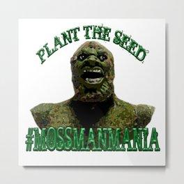 Hashtag Moss Man Mania Metal Print