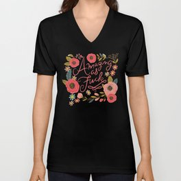 Pretty Swe*ry: Amazing as F Unisex V-Neck