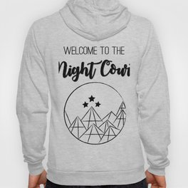Welcome to the Night Court | Acomaf Hoody