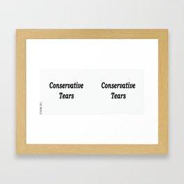 Conservative Tears - White Framed Art Print