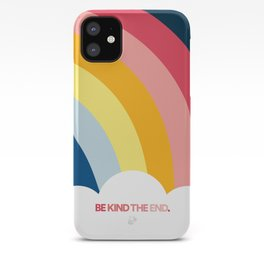 Be Kind The End. (phone case) iPhone Case