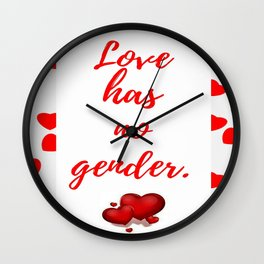 Love has no gender Wall Clock