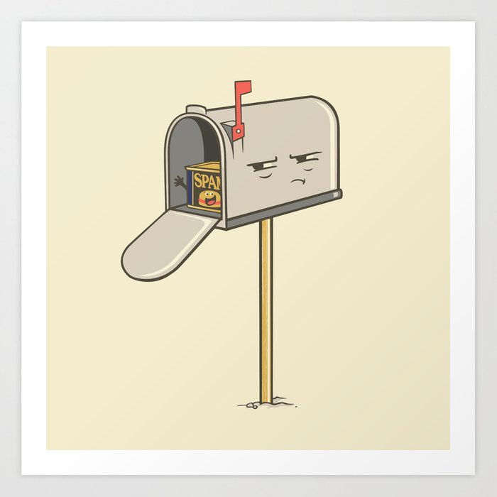 You've Got Spam! Art Print