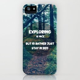 Stay in bed iPhone Case