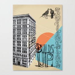 Love Builds Up Canvas Print