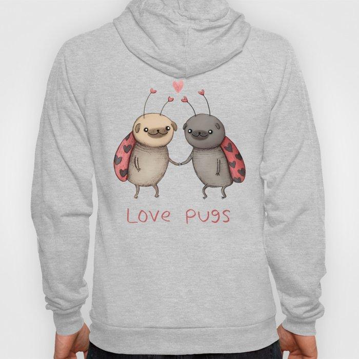 Love Pugs Hoody