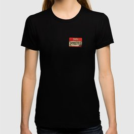 Hello, my name is Freddy T-shirt