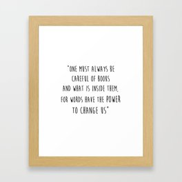 Words Have The Power To Change Us Framed Art Print