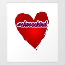 #Choosekind Hashtag Heart Anti-Bullying Kindness Art Print