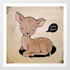 Hello Dear Art Print