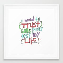 I need to Trust. Framed Art Print