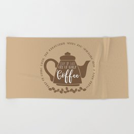 Stay up late. Get up early. Coffee. Beach Towel