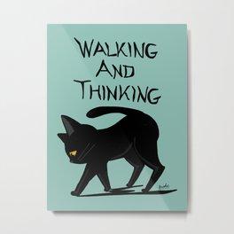 Walking and thinking Metal Print