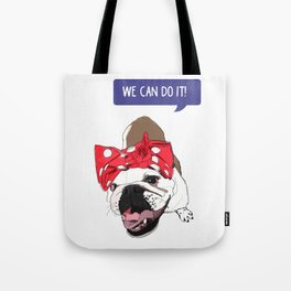 We Can Do it! Rosie the Bulldog Tote Bag