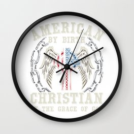 God Jesus Christianity Religious Gift American By Birth Christian Wall Clock