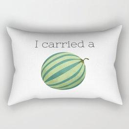 I Carried a Watermelon Rectangular Pillow