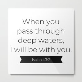 I Will Be With You - Christian Typography Metal Print