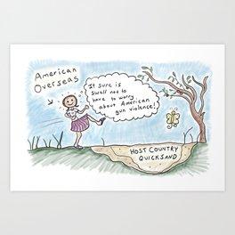 American Abroad -Overseas Quicksand Art Print