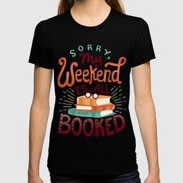 I'm booked T-shirt