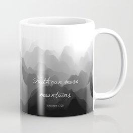 Faith Can Move Mountains Religious Bible Verse Art - Matthew 17:20 Coffee Mug