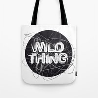 the thing Tote Bags featuring Wild Thing by feigenherz BAM