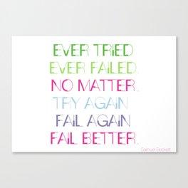 Try Again. Fail Again. Fail Better. - Minimal Canvas Print