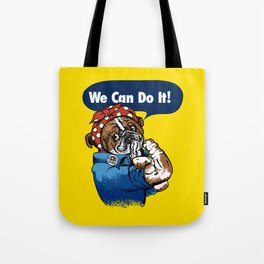 We Can Do It English Bulldog Tote Bag