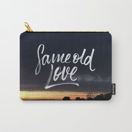 Same old love Carry-All Pouch