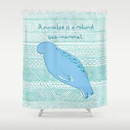 Manatees are Rotund Sea-Mammals Shower Curtain