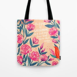 A Love of Gardening Tote Bag
