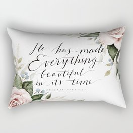 """He has made Everything beautiful in its time"" Rectangular Pillow"