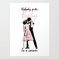 dirty dancing Art Prints featuring Dirty Dancing by Pendientera