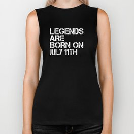 Legends Are Born On July 11th Funny Birthday T-Shirt Biker Tank