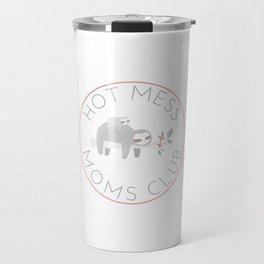 Hot Mess Moms Club - Sloth Travel Mug