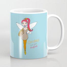 Christmas is stuffed fairy Coffee Mug